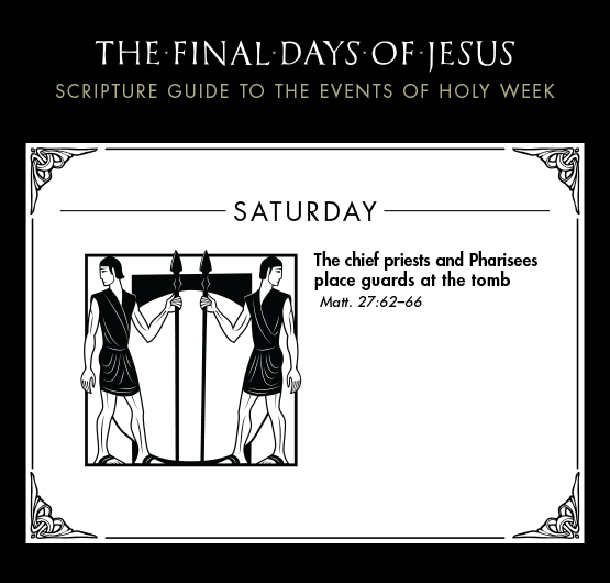 8-Final-Days-of-Jesus_Holy-Week-Saturday